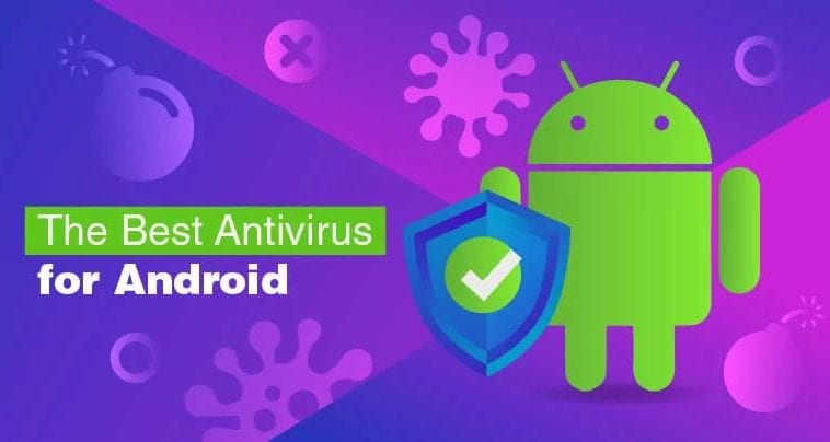 10 Best Android Virus Remover: Must-Have for Android Users